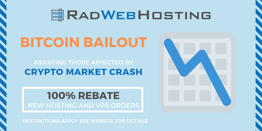 RAD WEB HOSTING Provides Bailout for Bitcoin Market Crash