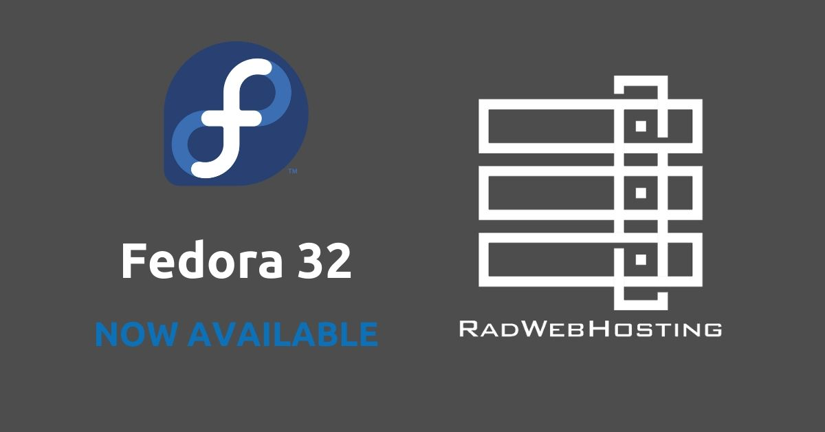 Fedora 32 Now available for VPS servers